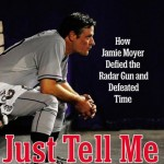 DBT #0180: Jamie Moyer – Just Tell Me I Can't: How Jamie Moyer Defied the Radar Gun and Defeated Time